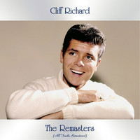 Cliff Richard - The Remasters (All Tracks Remastered)