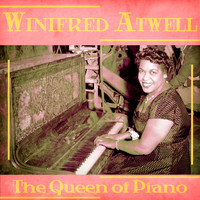 Winifred Atwell - The Queen of Piano (Remastered)