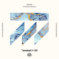 Push - Strange World (Joyhauser Remix)