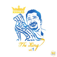 Khaled - The King, Vol. 1