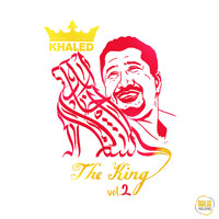 Khaled - The King, Vol. 2