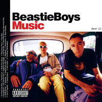 Beastie Boys - Beastie Boys Music (Explicit)