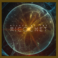 Ricochet - Pieces of the Ricochet