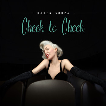 Karen Souza - Cheek to Cheek