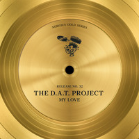 The D.A.T. Project - My Love