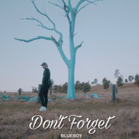 Blueboy - Don't Forget (Explicit)