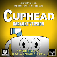 "Urock Karaoke - Brothers In Arms (From ""Cuphead"") (Karaoke Version)"
