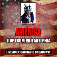 America - Live From Philadelphia (Live)