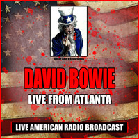 David Bowie - Live From Atlanta (Live)