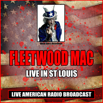 Fleetwood Mac - Live In St Louis (Live)