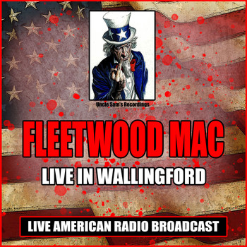 Fleetwood Mac - Live In Wallingford (Live)