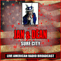 Jan & Dean - Surf City (Live)