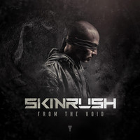 Skinrush - From the Void (Explicit)