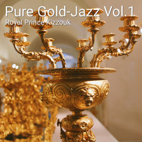 Royal Prince Kizzouk - Pure Gold-Jazz Vol.1