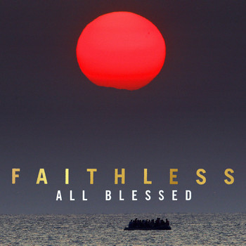 Faithless - All Blessed (Explicit)