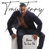 Tony Terry - Born Ta Luv Ya (Remix)