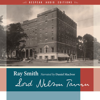 Ray Smith - Lord Nelson Tavern - reSet Series (Unabridged)