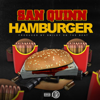 San Quinn - Hamburger (Explicit)