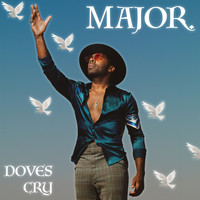 Major. - Doves Cry
