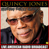 Quincy Jones - Keeping Paris Alive Vol 1
