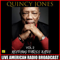 Quincy Jones - Keeping Paris Alive Vol 2
