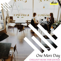 Kile Tinker - One More Day - Chillout Music For Lounge