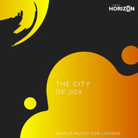 Aum - The City Of Joy - World Music For Lounge