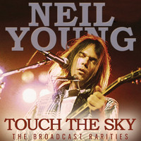 Neil Young - Touch The Sky