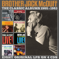 Brother Jack McDuff - The Classic Albums 1960-1963