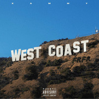Xammy - West Coast (Explicit)