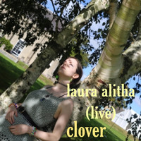 Clover - Laura Alitha (Live)