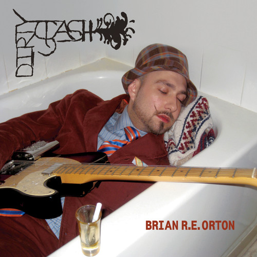 Brian R E Orton MP3 Album Dirty Stash