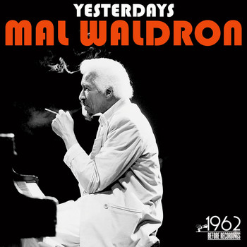 Mal Waldron - Yesterdays