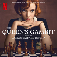 Carlos Rafael Rivera - The Queen's Gambit (Music from the Netflix Limited Series)