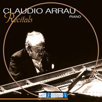 Claudio Arrau - Claudio Arrau - Piano Recitals