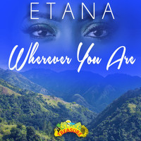 Etana - Wherever You Are