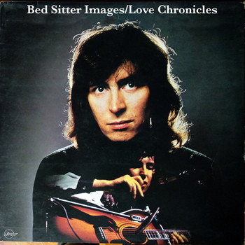 Al Stewart - Bed Sitter Images / Love Chronicles