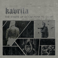 Kavrila - The Shape of Punk to Come