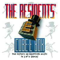 The Residents - Cube-E Box: The History Of American Music In 3 E-Z Pieces