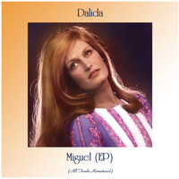 Dalida - Miguel (EP) (All Tracks Remastered)