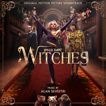 Alan Silvestri - The Witches (Original Motion Picture Soundtrack)