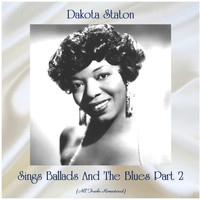 Dakota Staton - Sings Ballads And The Blues Part 2 (Remastered 2020)