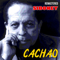 Cachao - Siboney (Remastered)