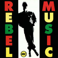 Rebel MC - Rebel Music