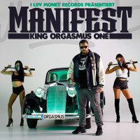 King Orgasmus One - Manifest (Explicit)