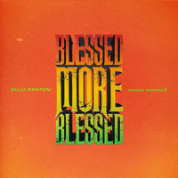 Buju Banton - Blessed More Blessed (Dance Remixes)