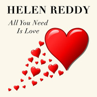 Helen Reddy - All You Need is Love