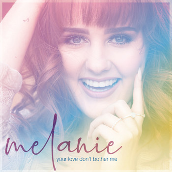 Melanie - Your Love Don't Bother Me