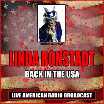Linda Ronstadt - Back In The USA (Live)
