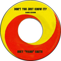 Huey 'Piano' Smith - Don't You Just Know It (Sansu Session)